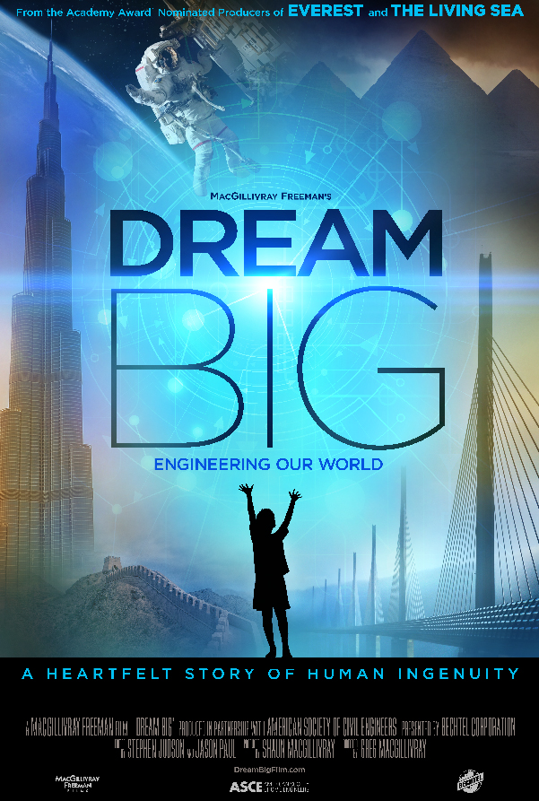 A movie poster for Dream Big.